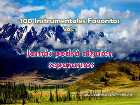 100 Instrumentales Favoritos vol. 1 – 057 Jamas podra alguien separarnos