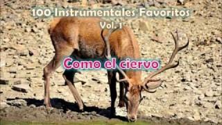100 Instrumentales Favoritos vol. 1 – 056 Como el ciervo