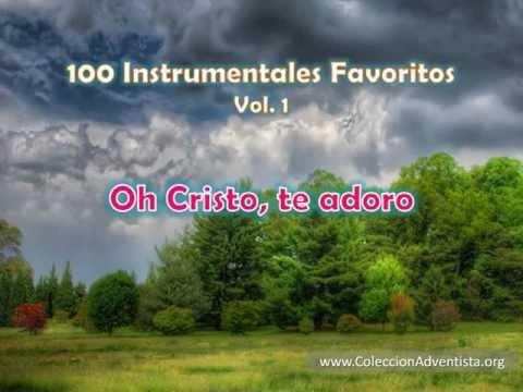 100 Instrumentales Favoritos vol. 1 – 054 Oh Cristo te adoro