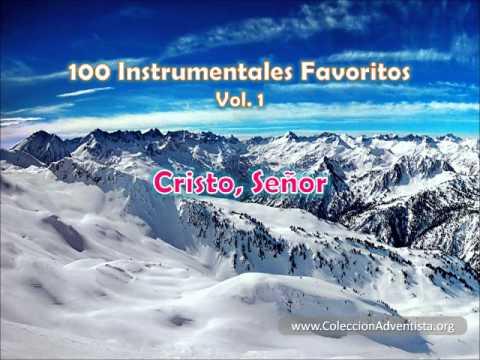 100 Instrumentales Favoritos vol. 1 – 052 Cristo Señor