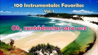 100 Instrumentales Favoritos vol. 1 – 050 Oh cantadmelas otra vez
