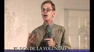 5 | El don de la voluntad | Seminario Salud y felicidad | Dr. Steven A. Dence