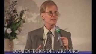 2 | Los beneficios del aire puro | Seminario Salud y felicidad | Dr. Steven A. Dence
