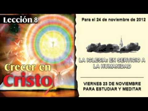 LECCIÓN 8 – VIERNES 23 DE NOVIEMBRE 2012 – PARA ESTUDIAR Y MEDITAR