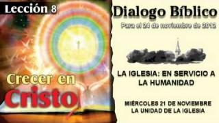 DIALOGO BÍBLICO – MIÉRCOLES 21 DE NOVIEMBRE 2012 – LA UNIDAD DE LA IGLESIA