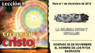 DOMINGO 25/11/ 2012 – LECCIÓN 9 – EL NOMBRE DE LOS RITOS SAGRADOS