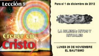 LUNES 26/11/2012 – LECCIÓN 9 – EL BAUTISMO