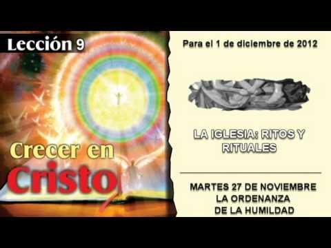 MARTES 27/11/2012 – LECCIÓN 9 – LA ORDENANZA DE LA HUMILDAD