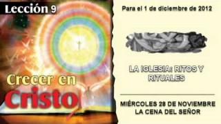 MIÉRCOLES 28/11/2012 – LECCIÓN 9 – LA CENA DEL SEÑOR