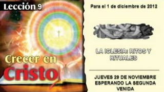 JUEVES 29/11/2012 – LECCION 9 – ESPERANDO LA SEGUNDA VENIDA