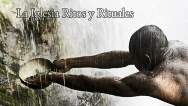 LECCIÓN 9 – LA IGLESIA: RITOS Y RITUALES – Pr. Alejandro Bullón