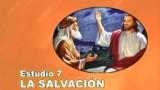 07/25 | La Salvación | Serie de estudio: Dios Revela su Amor