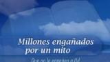 12/25   Millones engañados por un mito   Estudios: NUEVO AMANECER