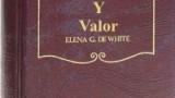 CONFLICTO Y VALOR – ELENA G. DE WHITE