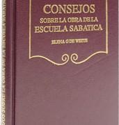 CONSEJOS SOBRE LA OBRA DE LA ESCUELA SABÁTICA – ELENA G. WHITE