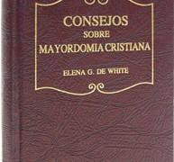 CONSEJOS SOBRE MAYORDOMÍA CRISTIANA – ELENA G. WHITE