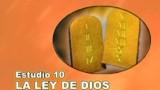 10/25 | La Ley de Dios | Serie de estudio: Dios Revela su Amor