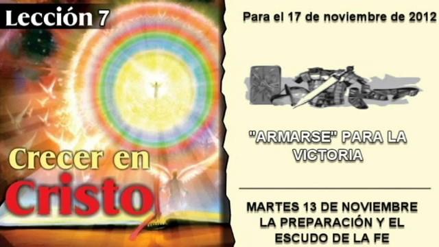 LECCIÓN 7 – MARTES 13 DE NOVIEMBRE 2012 – LA PREPARACIÓN Y EL ESCUDO DE LA FE