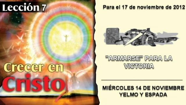LECCIÓN 7 – MIÉRCOLES 14 DE NOVIEMBRE 2012 – YELMO Y ESPADA