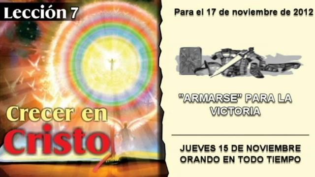LECCIÓN 7 – JUEVES 15 DE NOVIEMBRE 2012 – ORANDO EN TODO TIEMPO