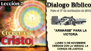 DIALOGO BÍBLICO – LUNES 12 DE NOVIEMBRE 2012 – CEÑIDOS CON LA VERDAD, LA CORAZA DE JUSTICIA