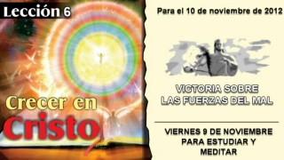 LECCIÓN 6 – VIERNES 9 DE NOVIEMBRE 2012 – PARA ESTUDIAR Y MEDITAR
