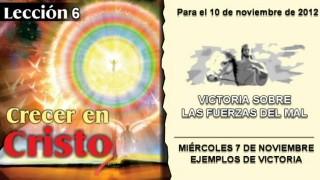 LECCIÓN 6 – MIÉRCOLES 7 DE NOVIEMBRE 2012 – EJEMPLOS DE VICTORIA