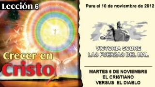 LECCIÓN 6 – MARTES 6 DE NOVIEMBRE 2012 – EL CRISTIANO VERSUS EL DIABLO