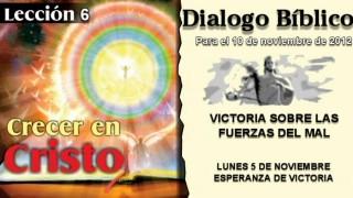 DIALOGO BÍBLICO – LUNES 5 DE NOVIEMBRE 2012 – ESPERANZA DE VICTORIA