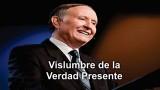VISLUMBRES DE LA VERDAD PRESENTE – Pastor Esteban Bohr (Serie de 7 audios)