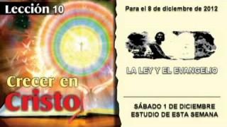 SÁBADO 1/12/2012 – LECCIÓN 10 – ESTUDIO DE ESTA SEMANA