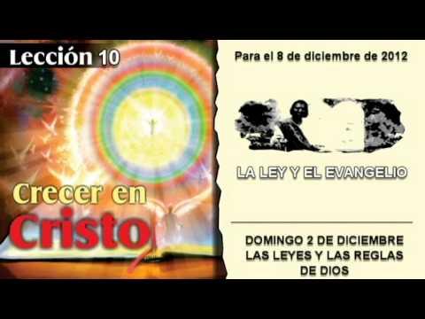 DOMINGO 2/12/2012 – LECCIÓN 10 – LAS LEYES Y LAS REGLAS DE DIOS