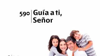 Himno 590 – Guia a ti Señor – NUEVO HIMNARIO ADVENTISTA