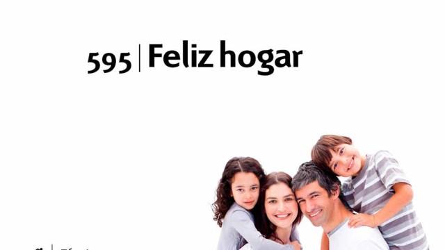 Himno 595 – Feliz hogar – NUEVO HIMNARIO ADVENTISTA
