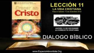 JUEVES 13/12/2012 – DIALOGO BÍBLICO – LA CONDUCTA CRISTIANA
