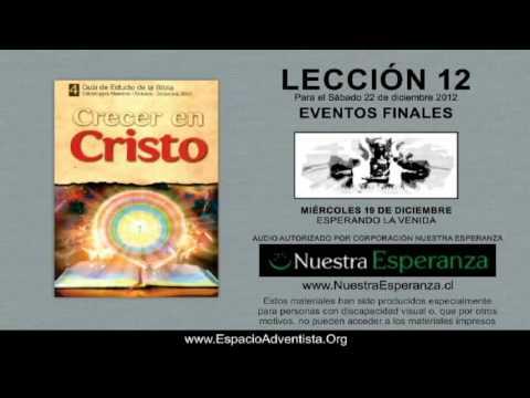 MIÉRCOLES 19/12/2012 – LECCIÓN 12 – ESPERANDO LA VENIDA