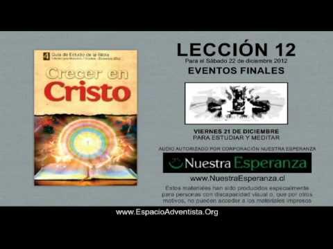 VIERNES 21/12/2012 – LECCIÓN 12 – PARA ESTUDIAR Y MEDITAR