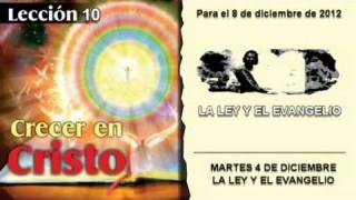 MARTES 4/12/2012 – LECCIÓN 10 – LA LEY Y EL EVANGELIO