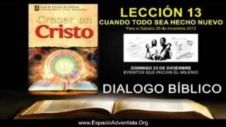 DOMINGO 23/12/2012 – DIALOGO BÍBLICO – EVENTOS QUE INICIAN EL MILENIO
