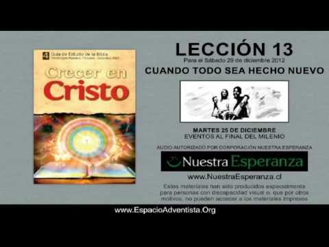 MARTES 25/12/2012 – LECCIÓN 13 – EVENTOS AL FINAL DEL MILENIO