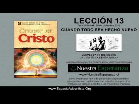 JUEVES 27/12/2012 – LECCIÓN 13 – LA VIDA EN LA TIERRA NUEVA