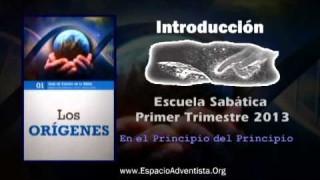 Introducción Escuela Sabática 2013 – Primer Trimestre