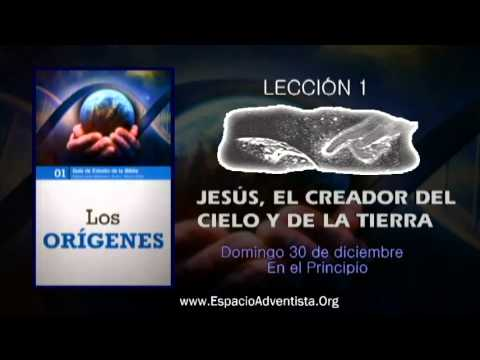 Lección 1 – Domingo 30 de diciembre 2012 – En el Principio