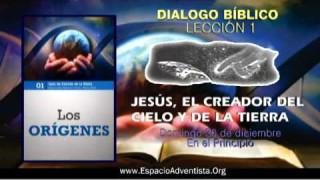Dialogo Bíblico – Domingo 30 de diciembre 2012 – En el Principio