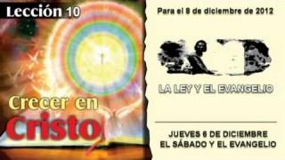 JUEVES 6/12/2012 – LECCIÓN 10 – EL SÁBADO Y EL EVANGELIO