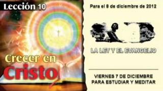 VIERNES 7/12/2012 – LECCIÓN 10 – PARA ESTUDIAR Y MEDITAR