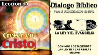 DOMINGO 2/12/2012 – DIALOGO BÍBLICO – LA LEYES Y LAS REGLAS DE DIOS