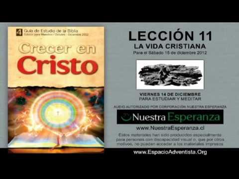 VIERNES 14/12/2012 – LECCIÓN 11 – PARA ESTUDIAR Y MEDITAR