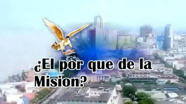 ¿El por que de la misión? – Pr. Alejandro Bullón