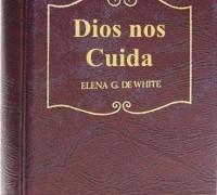 DIOS NOS CUIDA – ELENA G. DE WHITE